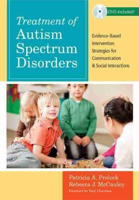Treatment of Autism Spectrum Disorders - Patricia A. Prelock, Rebecca J. McCauley