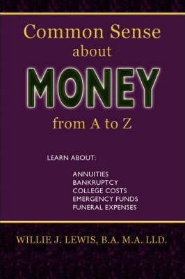 Common Sense about Money from A to Z