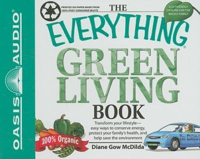The Everything Green Living Book