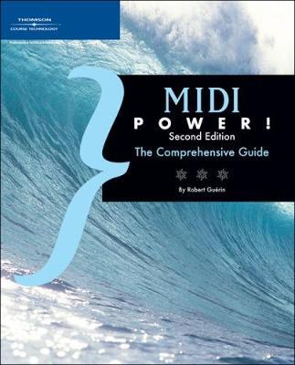 MIDI Power! : The Comprehensive Guide
