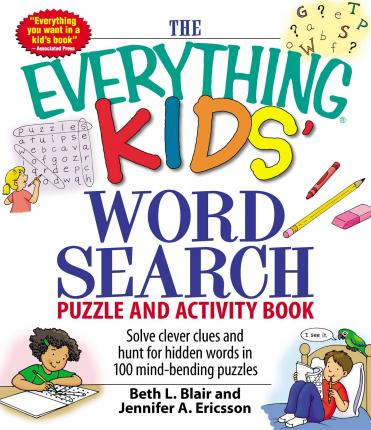 The Everything Kids Word Search Puzzle And Activity Book Beth L