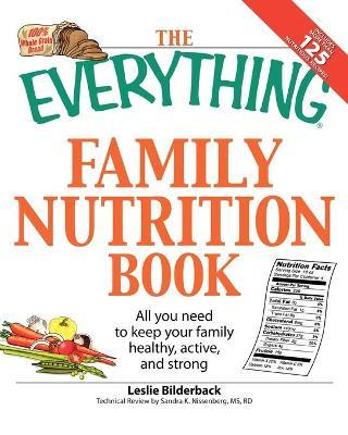 "The ""Everything"" Family Nutrition Book"