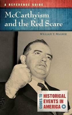 Mccarthyism And The Red Scare William T Walker border=