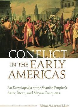 Conflict in the Early Americas