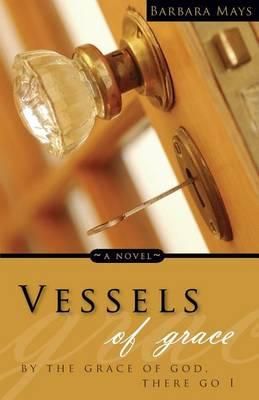 Vessels of Grace Cover Image