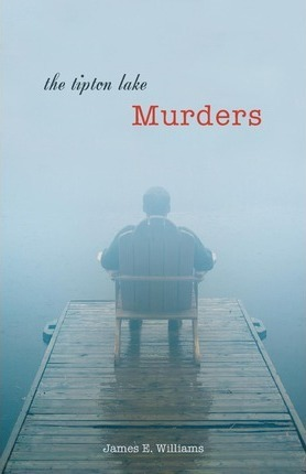 The Tipton Lake Murders Cover Image