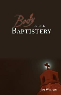 Body in the Baptistery Cover Image
