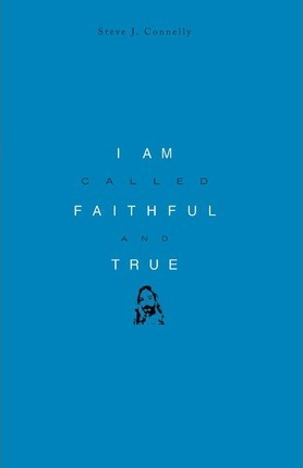 I Am Called Faithful and True