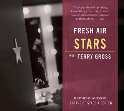 Fresh Air Stars  Terry Gross Interviews 11 Stars of Stage and Screen
