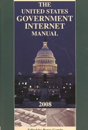 United States Government Internet Manual 2008
