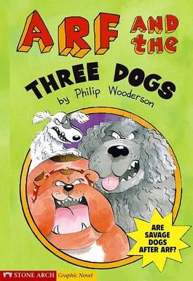 Arf and the Three Dogs
