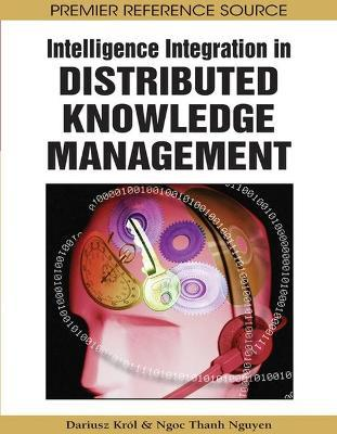 Intelligence Integration in Distributed Knowledge Management