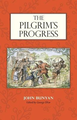 The Pilgrim's Progress : Edited  George Offor with Marginal Notes  Bunyan