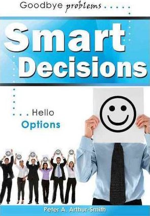 Smart Decisions  Goode Problems Hello Options