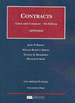 Appendix to Contracts, Cases and Comment