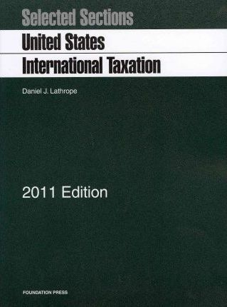 Selected Sections: United States International Taxation