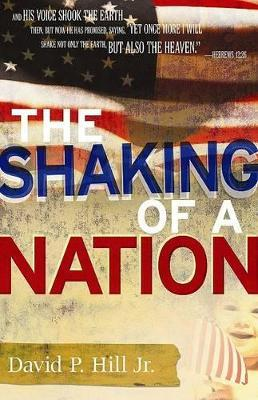 Shaking Of A Nation, The