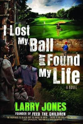 I Lost My Ball And Found My Life Cover Image
