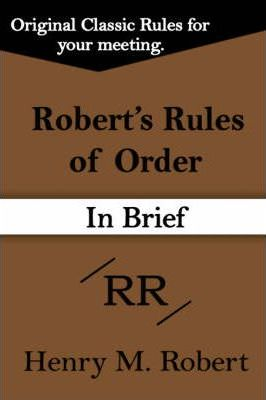Robert's Rules of Order (in Brief)