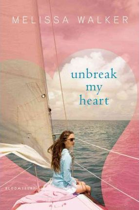 Unbreak My Heart
