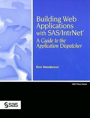 Building Web Applications with SAS/IntrNet