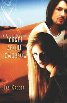 Forget About Tomorrow Cover Image