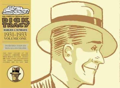 """The Complete Chester Gould's """"Dick Tracy"""": Dailies and Sundays 1931-1933 v. 1"""
