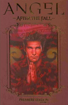 Angel: After the Fall: Premiere Edition v. 1