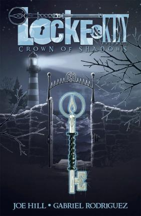 Locke & Key: Crown of Shadows Volume 3