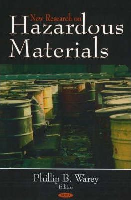 New Research on Hazardous Materials