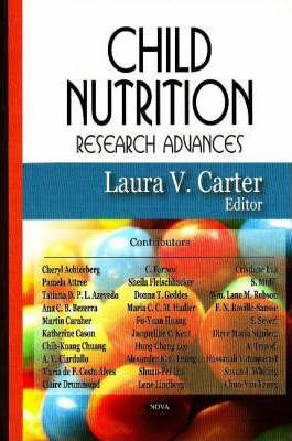 Child Nutrition Research Advances – Laura V. Carter