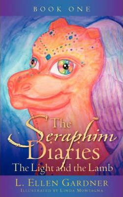 The Seraphim Diaries the Light and the Lamb Cover Image