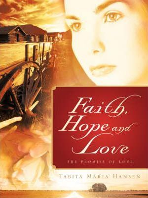 Faith, Hope and Love Cover Image