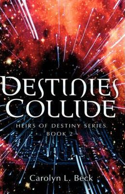 Destinies Collide Cover Image