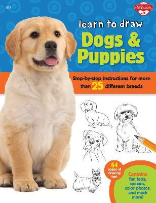 Learn To Draw Dogs Puppies Robbin Cuddy 9781600583902