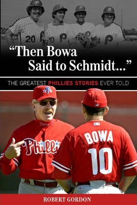 """Then Bowa Said to Schmidt..."""