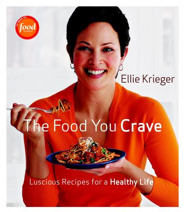 Food You Crave: Luscious Recipes for a Healthy Life