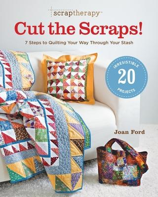 Scraptherapy: Cut the Scraps!