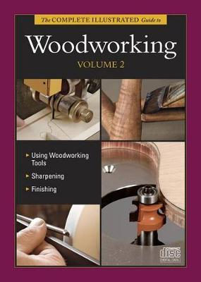 Complete Illustrated Guide to Woodworking DVD Volume 2