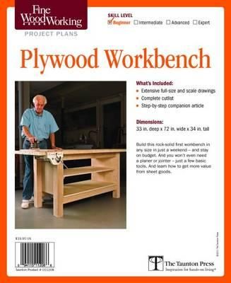 Fine Woodworking S Plywood Workbench Plan Editors Of Fine