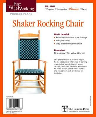 Fine Woodworking S Shaker Rocking Chair Plan Editors Of
