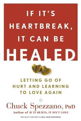 If It's Heartbreak, It Can Be Healed