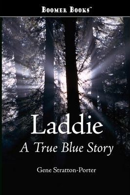 Laddie, a True Blue Story Cover Image