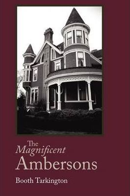 The Magnificent Ambersons, Large-Print Edition Cover Image