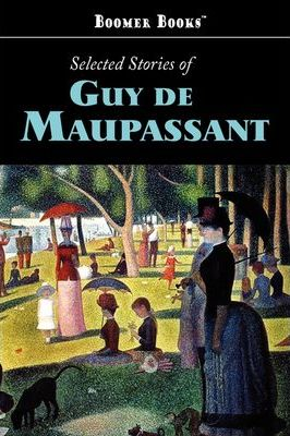 Selected Stories of Guy de Maupassant Cover Image