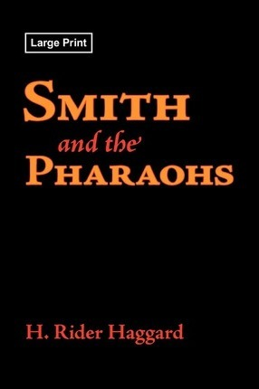 Smith and the Pharaohs, Large-Print Edition Cover Image
