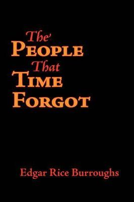 The People That Time Forgot, Large-Print Edition Cover Image