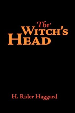 The Witch's Head, Large-Print Edition Cover Image
