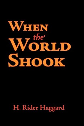 When the World Shook, Large-Print Edition Cover Image