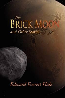 The Brick Moon and Other Stories Cover Image